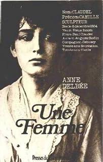 Une femme, Delbée, Anne