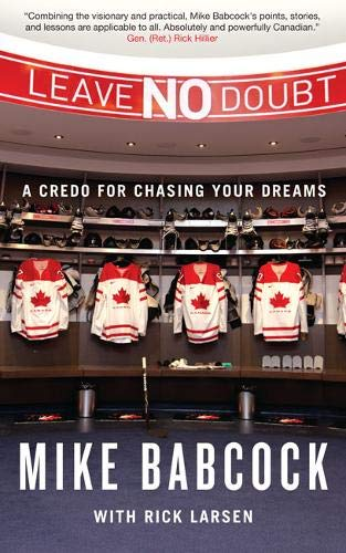 Leave No Doubt A Credo for Chasing Your Dreams