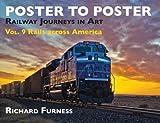 Rails Across America:  Railway Journeys in Art (Poster to Poster)