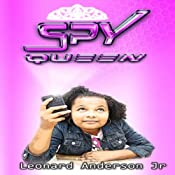 Spy Queen | Leonard Anderson Jr.