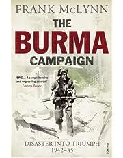 The Burma Campaign: Disaster into Triumph 1942-45
