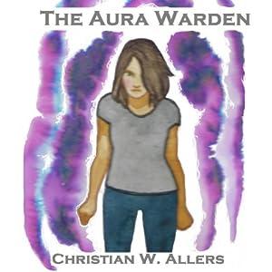 The Aura Warden Audiobook