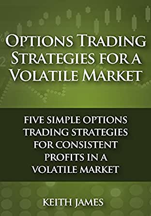 Options strategies in a volatile market
