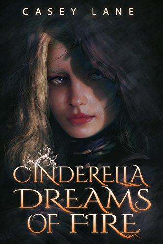 Cinderella Dreams Of Fire by Casey Lane ebook deal