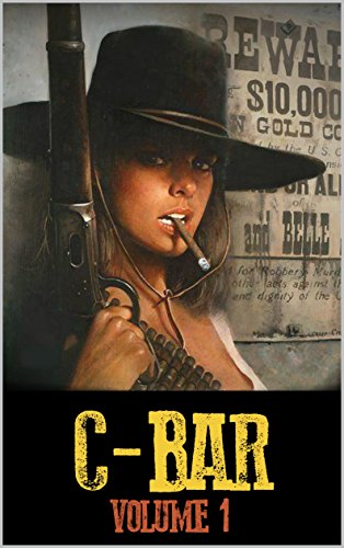 C-Bar: The Guns of The C-Bar Ranch: The Law of the West: A Western Adventure (The C-Bar Ranch Western Adventure Series Book 1) by [Baugher, Mark, Watts, David]