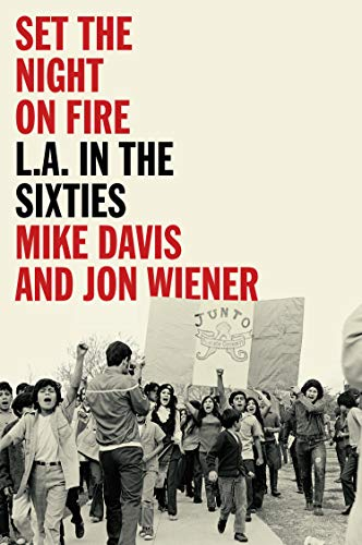 Set the Night on Fire: L.A. in the Sixties (Angela Davis And The Black Panther Party)