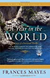 Front cover for the book A Year in the World: Journeys of a Passionate Traveller by Frances Mayes