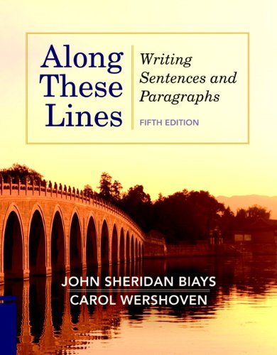Along These Lines: Writing Sentences and Paragraphs (5th Edition)
