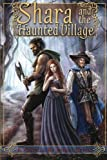 Shara and the Haunted Village, Jeffrey Getzin, 1479282804