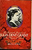 img - for Personal Memoirs Of Julia Dent Grant (mrs. Ulysses S. Grant) - And The First Lady As An Author By Ralph G. Newman book / textbook / text book