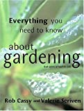 img - for Everything You Need to Know About Gardening But Were Afraid to Ask by Rob Cassy (2002-04-04) book / textbook / text book