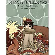 Archipelago Book 4: Hidden Island by Hannah L DeVera (2012-06-02)