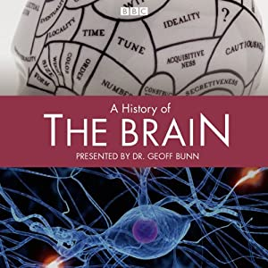 A History of the Brain: Complete Series Radio/TV Program