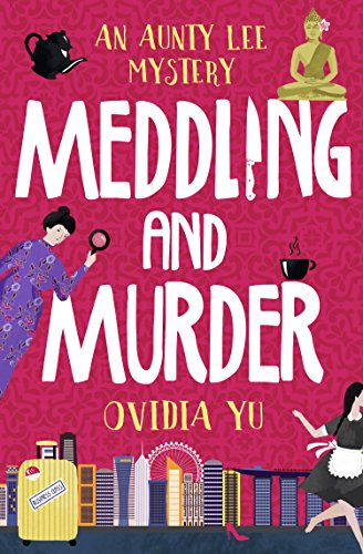 Meddling and Murder: An Aunty Lee Mystery cover