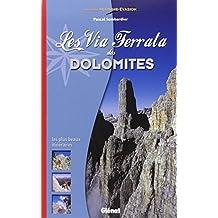VIA FERRATA DES DOLOMITES (LA)