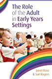 img - for The Role Of The Adult In Early Years Settings book / textbook / text book