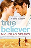 Front cover for the book True Believer by Nicholas Sparks