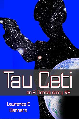 Tau Ceti (an Ell Donsaii story #6) ()