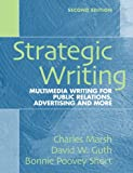 img - for Strategic Writing: Multimedia Writing for Public Relations, Advertising and More (2nd Edition) book / textbook / text book
