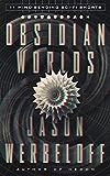 Obsidian Worlds: 11 Mind-Bending Sci-Fi Shorts