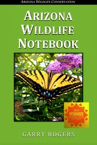 Book: Arizona Wildlife Notebook by Garry Rogers
