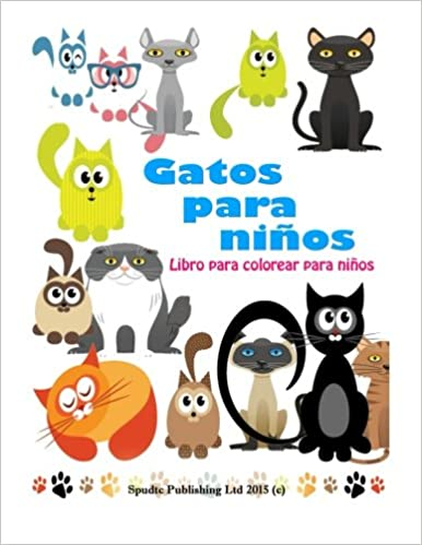 Gatos para niños: Libro para colorear para niños: Amazon.es: Spudtc Publishing Ltd: Libros