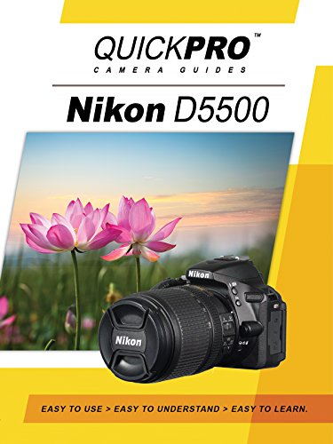 Nikon D5500 Instructional DVD by QuickPro Camera ()