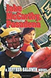 Jake Mccarthy, Pasadena, Jeffrey Baldwin, 0595318525