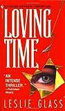 Loving Time, Leslie Glass, 0553572091