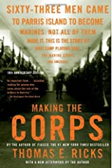 Making the Corps: 10th Anniversary Edition with a New Afterword by the Author Paperback