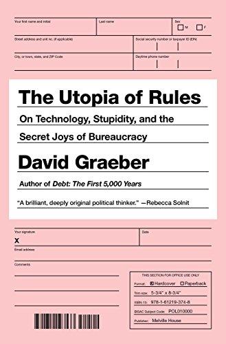 Utopia Rules Technology Stupidity Bureaucracy ebook