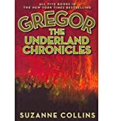 The Underland Chronicles: Gregor Boxed Set #1-5[ THE UNDERLAND CHRONICLES: GR...