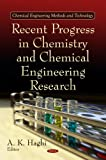 Recent Progress in Chemistry and Chemical Engineering Research, , 1616685018