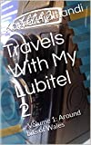 Travels With My Lubitel 2: : Volume 1: Around bits of Wales