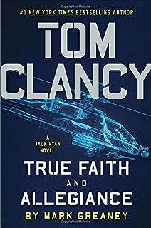 Tom Clancy True Faith And Allegiance A Jack Ryan Novel