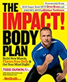 The IMPACT! Body Plan, Todd Durkin and Mike Zimmerman, 1609611829