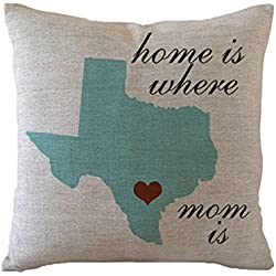 Custom Texas State Pillow Cover with Heart in Your Location Home Is Where My Mom is Mother's Day Gifts for Mom