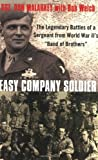 img - for Easy Company Soldier by Bob Welch (2-Jun-2009) Paperback book / textbook / text book