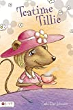 Teatime Tillie, Carla Rae Johnson, 1616631228