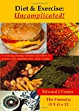 Diet and Exercise, Edward J. Coates, 1412058961