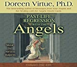 Past-Life Regression with the Angels