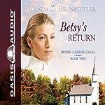 Betsy's Return | Wanda E. Brunstetter