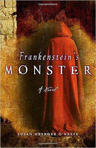 Frankenstein's Monster: A Novel: Susan Heyboer O'Keefe