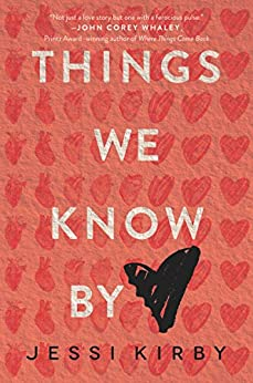 Things We Know by Heart by [Kirby, Jessi]