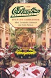 img - for The Columbia Restaurant Spanish Cookbook by Adela Hernandez Gonzmart (1995-09-01) book / textbook / text book