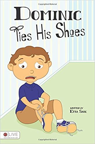 Book Dominic Ties His Shoes