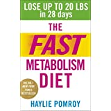 The Fast Metabolism Diet: Written by Haylie Pomroy, 2014 Edition, Publisher: Vermilion [Paperback]