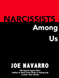 Narcissists Among Us