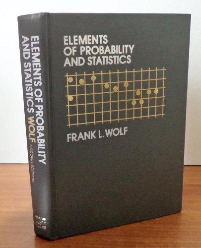 Elements of Probability and Statistics (Probability  &  Statistics)