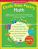 img - for Circle-Time Poetry: Math: Delightful Poems With Activities That Help Young Children Build Phonemic Awareness, Oral Language, and Early Math Skills (Teaching Resources) book / textbook / text book